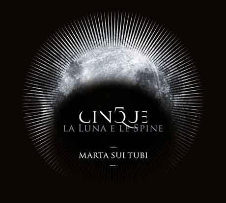 Marta-sui-Tubi-Cinque,-la-luna-e-le-spine-cd-cover