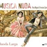 """Musica Nuda """"Banda Larga"""" album tracklist"""
