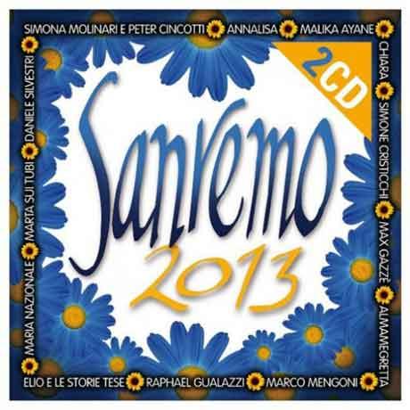 Sanremo 2013 compilation: tracklist cd con le canzoni