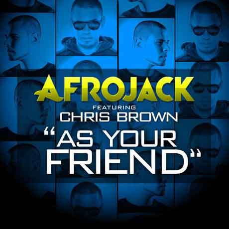 Afrojack-Chris-Brown-As-Your-Friend-artwork