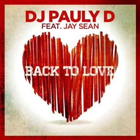 DJ-Pauly-D-Back-to-Love-feat-Jay-Sean-artwork