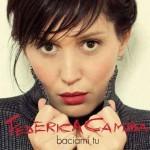 "Federica Camba ""Baciami tu"" video ufficiale"