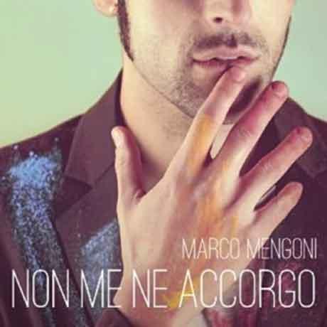 Marco-Mengoni-Non-me-ne-accorgo-single-cover