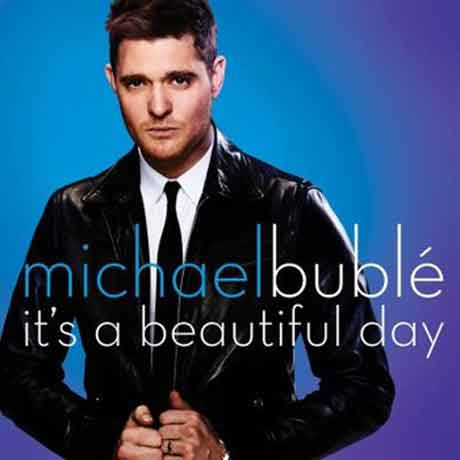 Michael-Buble-It's-A-Beautiful-Day-artwork