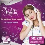 """Violetta """"La musica è il mio mondo"""" CD+DVD con brani inediti"""