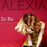 """Alexia """"Io no"""" testo e video"""