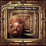 """Cee Lo Green """"Only You"""" traduzione testo e video ufficiale"""