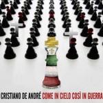"""Cristiano De Andrè """"Come In Cielo Così In Guerra"""" nuovo album + Special Edition"""
