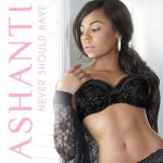Ashanti 'Never Should Have' video ufficiale