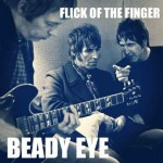Beady Eye 'Flick Of The Finger' ascolta il nuovo singolo