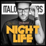 ItaloBrothers 'This Is Nightlife' video ufficiale