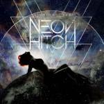 Neon Hitch 'Midnight Sun' video ufficiale