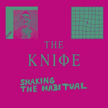 The-Knife-Shaking-the-Habitual-cd-cover