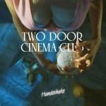 """Two Door Cinema Club """"Handshake"""" video ufficiale"""