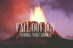 fall-out-boy-young-volcanoes