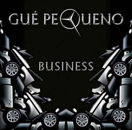gue-pequeno-business-single-artwork