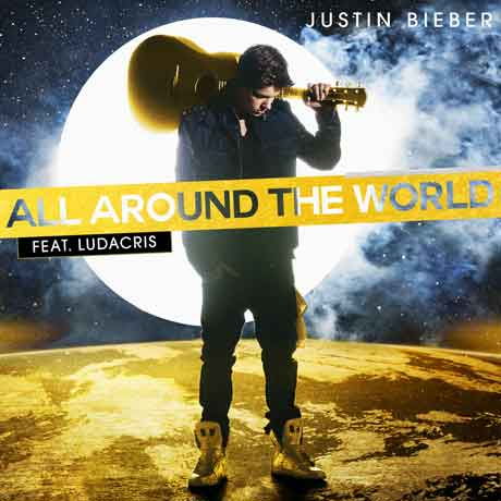 justin-bieber-all-around-the-world-feat-ludacris