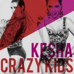 "Kesha ft. Will.I.Am ""Crazy Kids"" nuovo singolo"