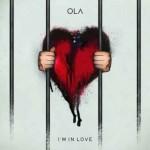 """Ola """"I'm In Love"""" traduzione testo e video ufficiale"""