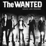 The Wanted ascolta il nuovo singolo 'Walks Like Rihanna'