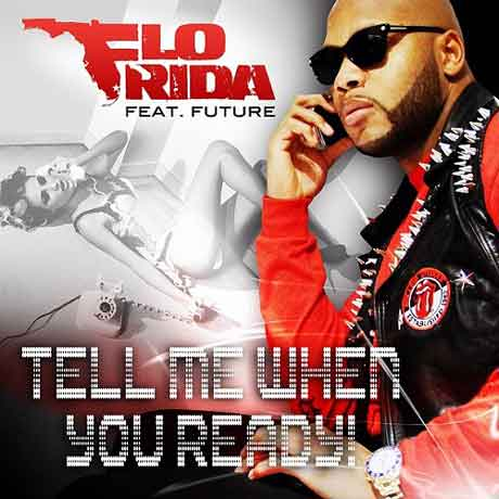 Flo-Rida-future-Tell-me-when-you-ready-artwork