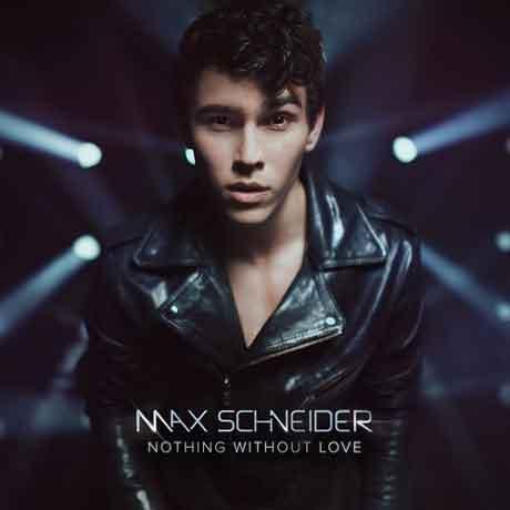 Max-Schneider-Nothing-Without-artwork
