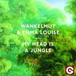 """Wankelmut & Emma Louise """"My Head Is A Jungle"""" traduzione testo"""