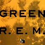R.E.M. 'Green 25th Anniversary' album tracklist