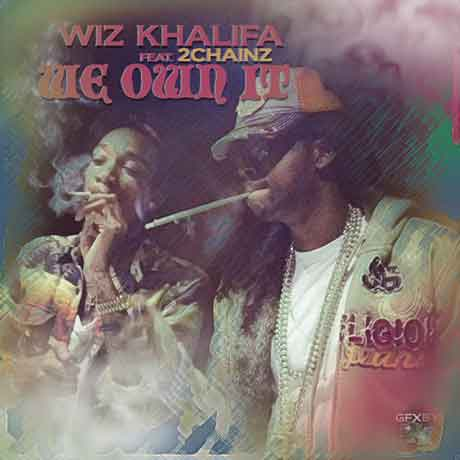 Wiz-Khalifa-2-Chainz-We-Own-It-artwork