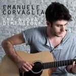 Emanuele Corvaglia 'Una Nuova Dimensione' audio singolo d'esordio