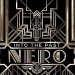 """Nero """"Into The Past"""" dalla colonna sonora de Il Grande Gatsby"""