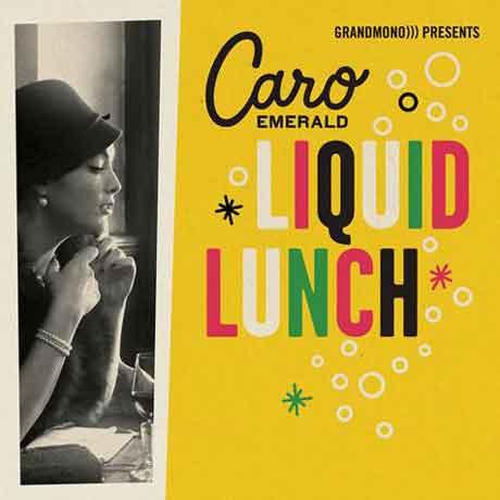 Caro_Emerald_Liquid_Lunch_artwork