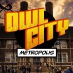 "Owl City ""Metropolis"" video del nuovo singolo"