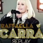 "Raffaella Carrà ""Replay"" traduzione testo"