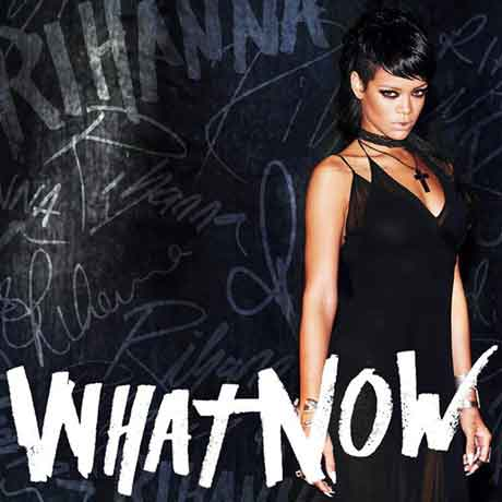 what-now-single-artwork-rihanna