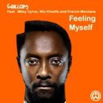 Feelin' Myself nuovo singolo di Will I Am con Miley Cyrus, Wiz Khalifa e French Montana: video, testo e traduzione
