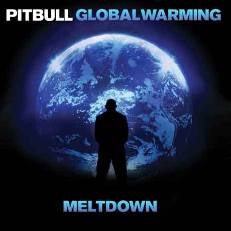 Global-Warming-Meltdown-cd-cover-pitbull