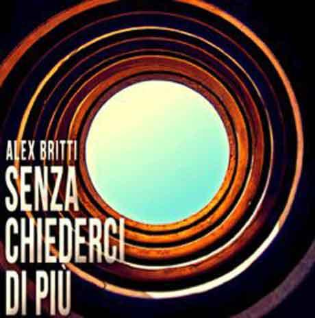 alex_britti_senza_chiederci_di_piu_single_cover