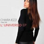 L'Universo nuovo EP di Chiara Iezzi ft. R.K.: le tracce del disco