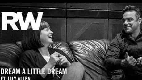 robbie-williams-lily-allen-Dream-a-Little-Dream