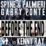 "Spyne & Palmieri vs Gabry Ponte ""Before The End"" ft. Kenny Ray: il video"
