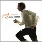 12 anni schiavo: la colonna sonora del film diretto da Steve McQueen