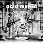 Nameless EP d'esordio degli Acid Muffin: le tracce e l'audio