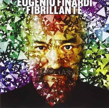Fibrillante-cd-cover-Eugenio-Finardi