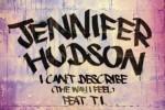 Jennifer-Hudson-I-Cant-Describe-The-Way-I-Feel-single-artwork