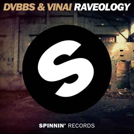 Raveology-DVBBS-Vinai-cover