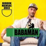 Riddim Maniac 2013 nuovo disco di Babaman: tracce e audio