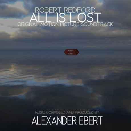 All-is-Lost-Tutto-è-perduto-original-motion-picture-soundtrack