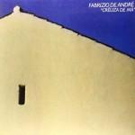 Crêuza de mä è la riedizione del grande disco di Fabrizio De André