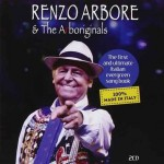 Renzo Arbore & The Arboriginals: fuori la versione deluxe di my American way